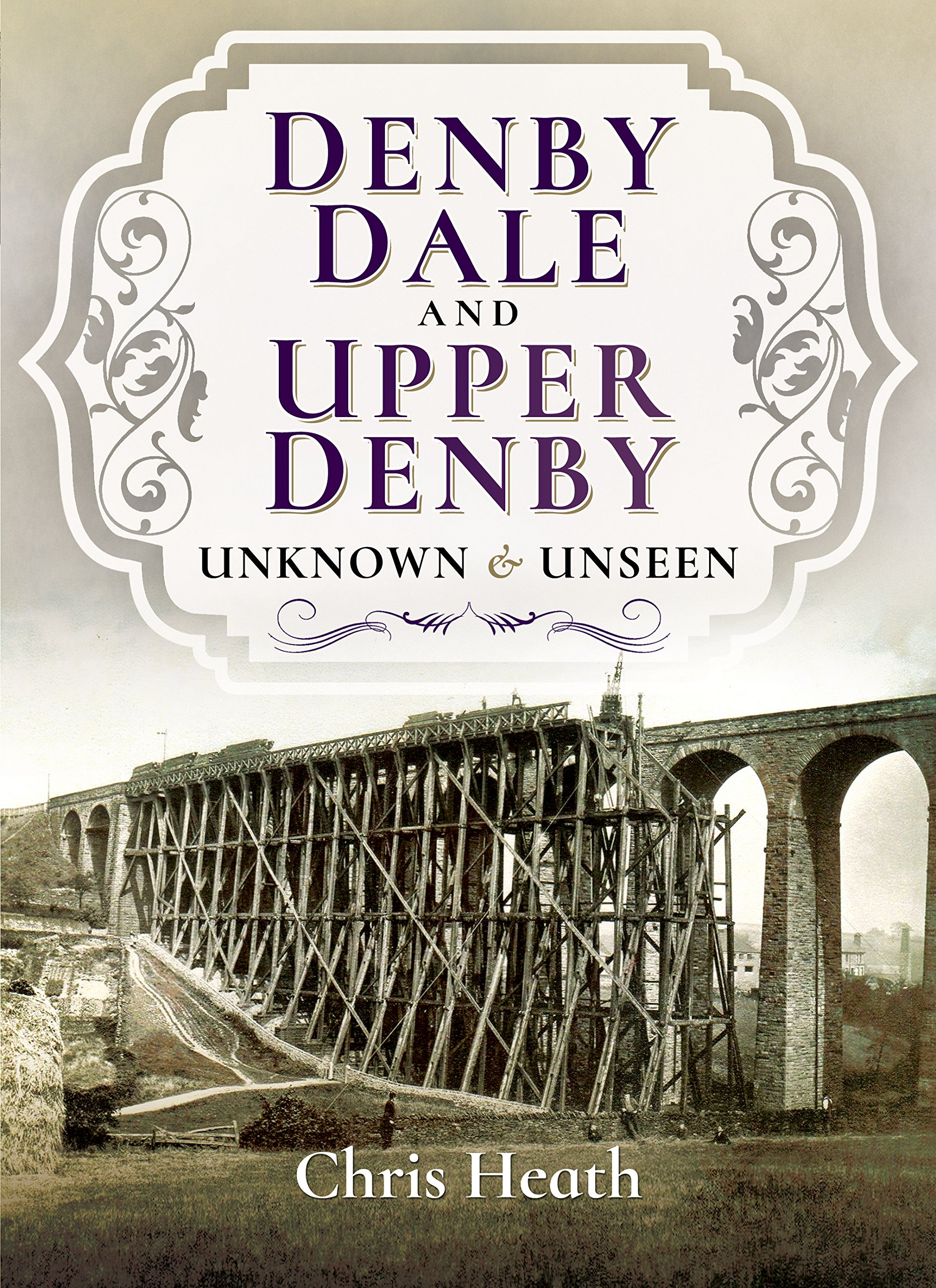 Download Denby Dale and Upper Denby: Unknown and Unseen pdf epub