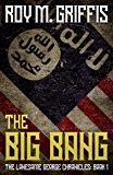 The Big Bang: The Lonesome George Chronicles Book 1