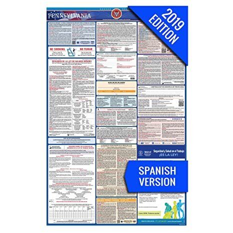 Amazon.com : 2019 Pennsylvania (Spanish) Labor Law Poster - State, Federal, OSHA Compliant - Laminated Mandatory All in One Poster : Prints : Office ...