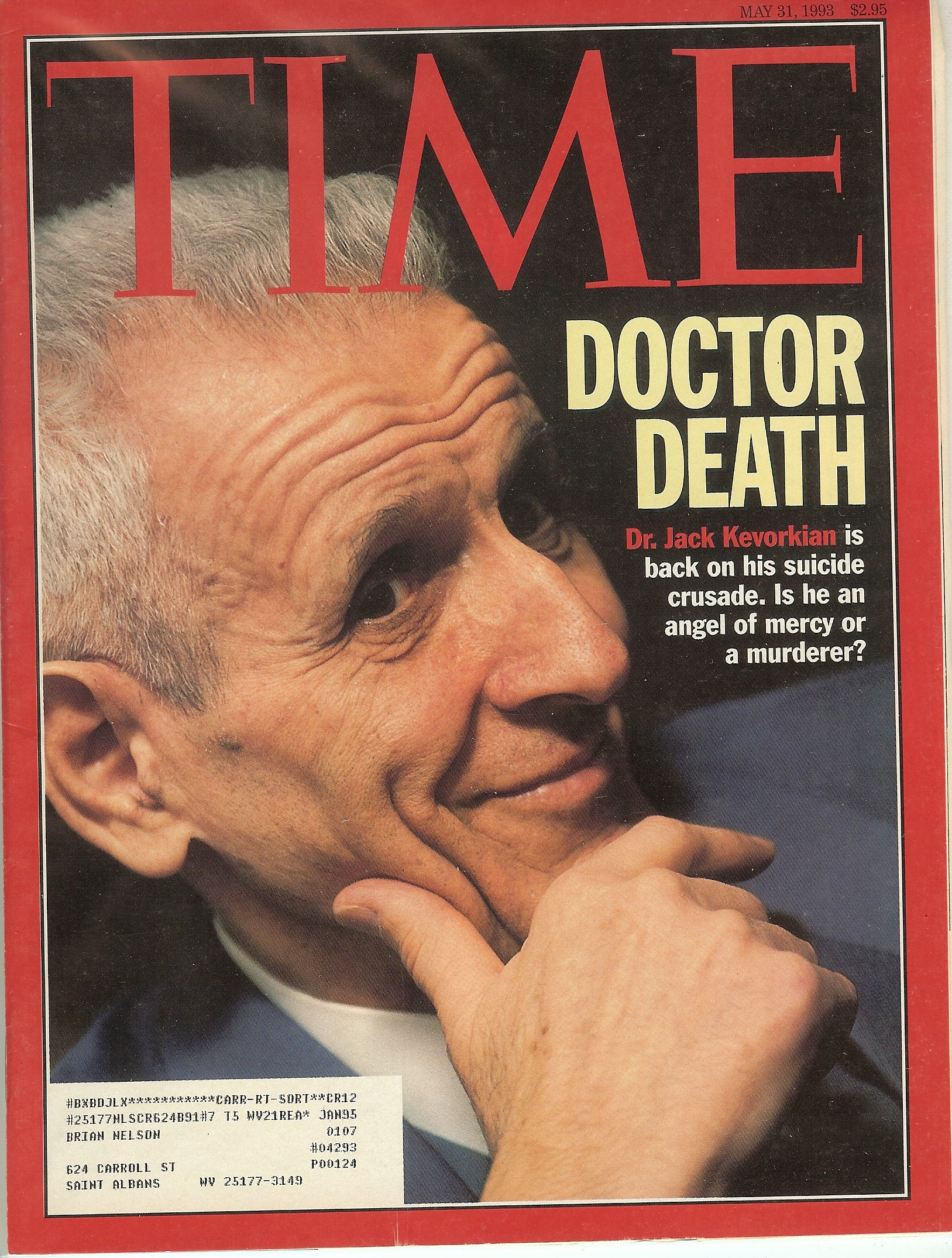 Time Magazine May 31 1993 Doctor Death Dr Jack Kevorkian: Time Magazine:  Amazon.com: Books