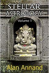 Stellar Astrology, Vol.1 Kindle Edition