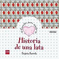 Historia De Una Lata (Cuentos Para