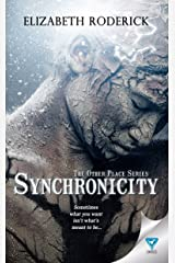 Synchronicity (The Other Place Book 4) Kindle Edition