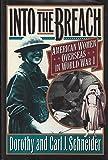 Into the Breach: American Women Overseas in World War I