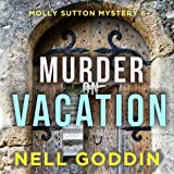 Murder on Vacation: Molly Sutton Mysteries, Book 6