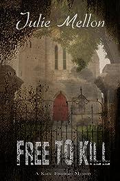 Free to Kill (Katie Freeman Mysteries Book 1)