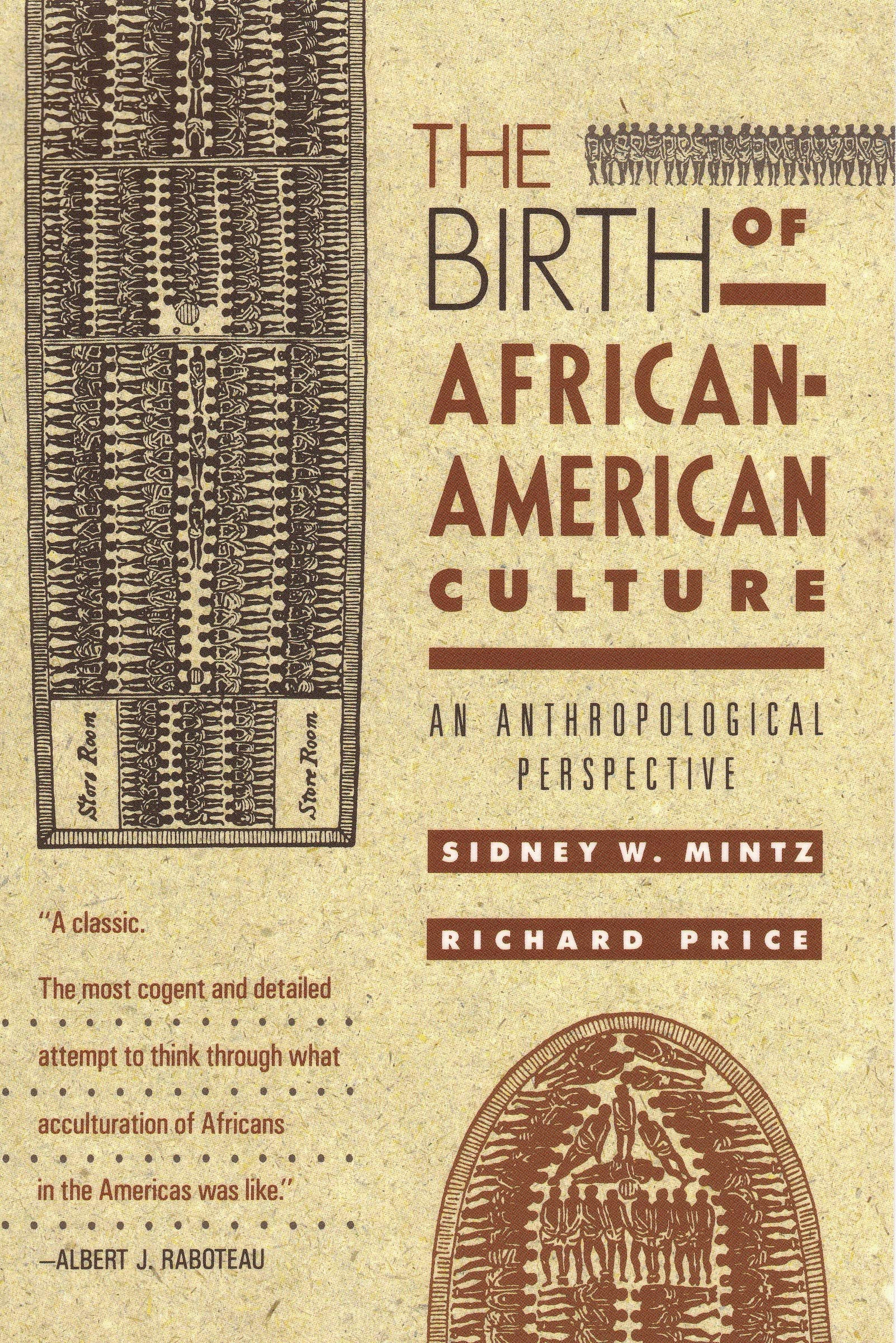 The Birth Of African American Culture  An Anthropological Perspective