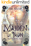 Maiden of Iron: A Steampunk Fable