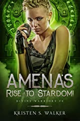 Amena's Rise to Stardom: Divine Warriors #0 Kindle Edition