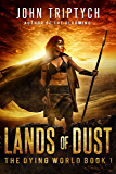 Lands of Dust (The Dying World Book 1)