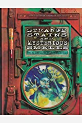 Strange Stains and Mysterious Smells: Based on Quentin Cottington's Journal of Faery Research