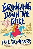 Bringing Down the Duke (A League of Extraordinary Women)