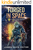 Forged in Space (Jack Forge, Fleet Marine Book 2)