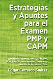 Estrategias y Apuntes para el Examen PMP y