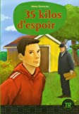 Teen Readers - French: 35 Kilos D'Espoir