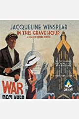 In This Grave Hour: Maisie Dobbs Mysteries, Book 13 Audible Audiobook