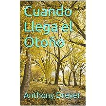 Cuando Llega el Otoño (Spanish Edition) Nov 16, 2013