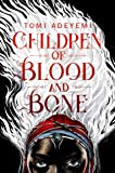 Children of Blood and Bone: The Orisha Legacy 01 (Legacy of Orisha)