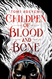 Children of Blood and Bone (Legacy of Orisha) (English Edition)