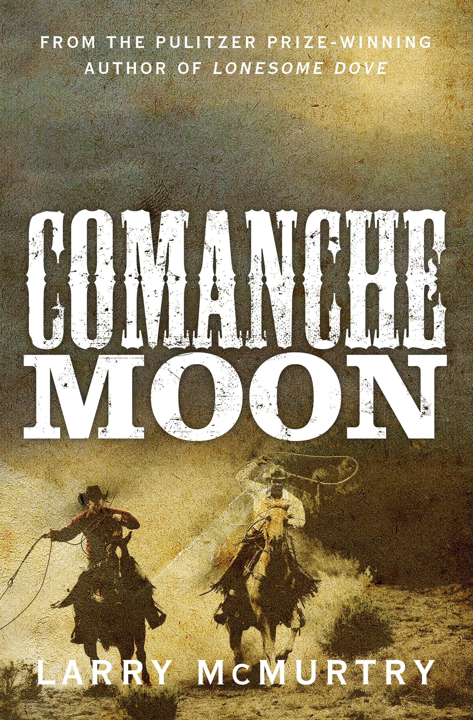 mcmurtry lonesome  Comanche Moon (Lonesome Dove 2): Amazon.: Larry McMurtry ...