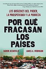 Por qué fracasan los países: Los orígenes del poder, la prosperidad y la pobreza (Spanish Edition) Kindle Edition