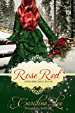 Rose Red: an Everland Ever After Tale (English Edition)