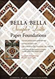 Bella Bella Sampler Quilts Paper Foundations: Use with Norah McMeeking's Bella Bella Sampler Quilts