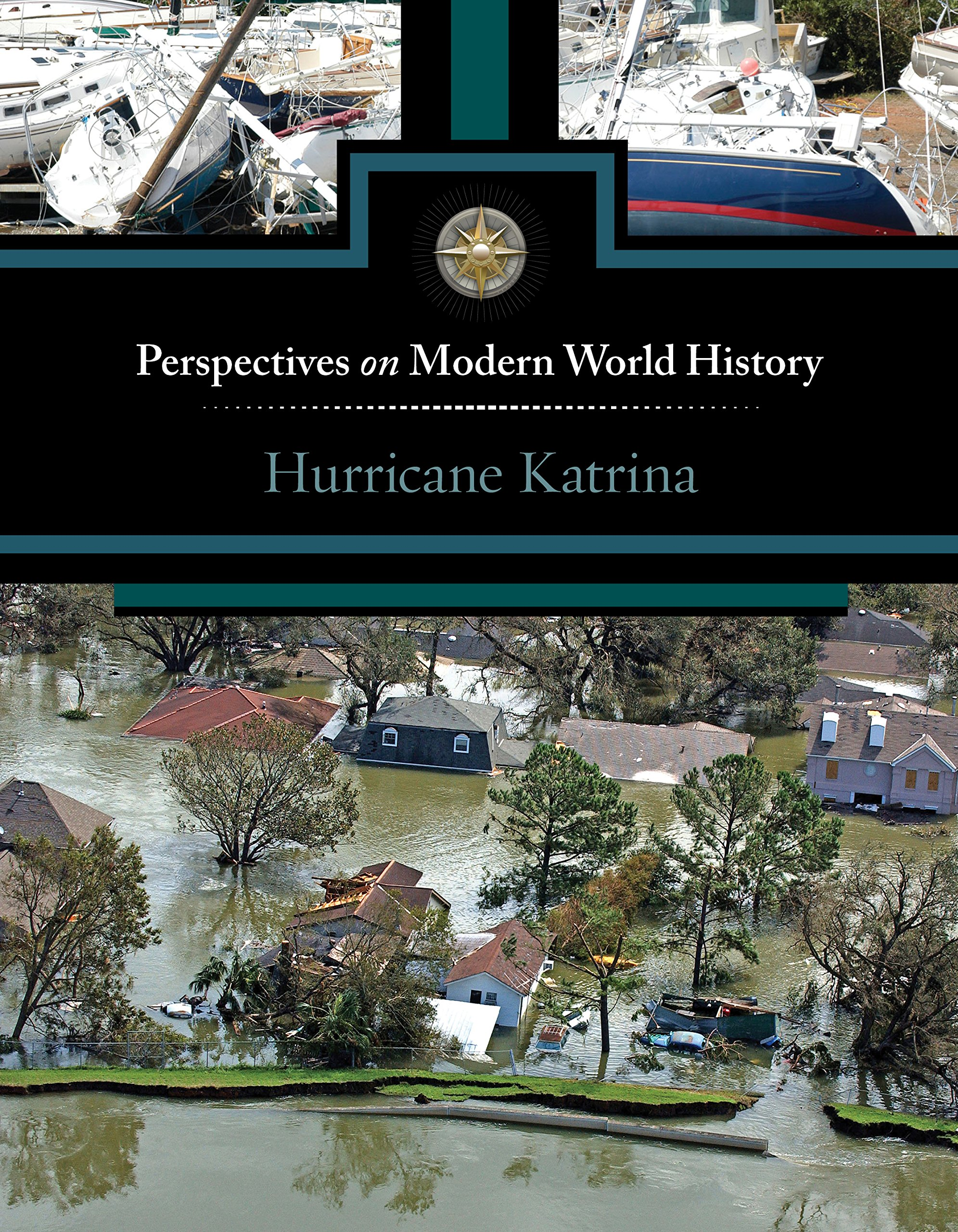 Hurricane Katrina (Perspectives on Modern World History) PDF