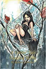 A Fairies' Tale: Tangled Webs (Book 3): A Passionate Romance. A Magical War. Kindle Edition