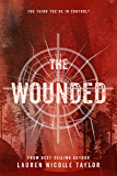 The Wounded (The Woodlands Series Book 3)