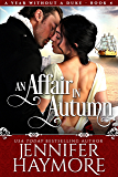 An Affair in Autumn (A Year Without a Duke)