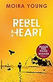 Rebel Heart (Dust lands Book 2)