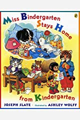 Miss Bindergarten Stays Home From Kindergarten Kindle Edition