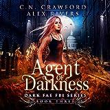 Agent of Darkness: Dark Fae FBI, Book 3