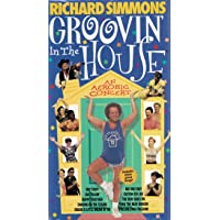 Richard Simmons:  Groovin' in the House