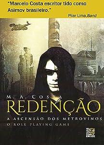 Redenção - A Ascensão dos Metrovinos:  A Batalha Pela Sobrevivência (Portuguese Edition)