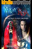 Luna Roja: Destino y Oscuridad (Spanish Edition)