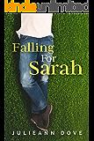 Falling For Sarah (Sarah Series Book 3)