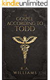 The Gospel According to Todd