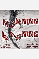 Morning Warning Audible Audiobook