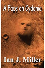A Face on Cydonia (First Contact Book 1) Kindle Edition