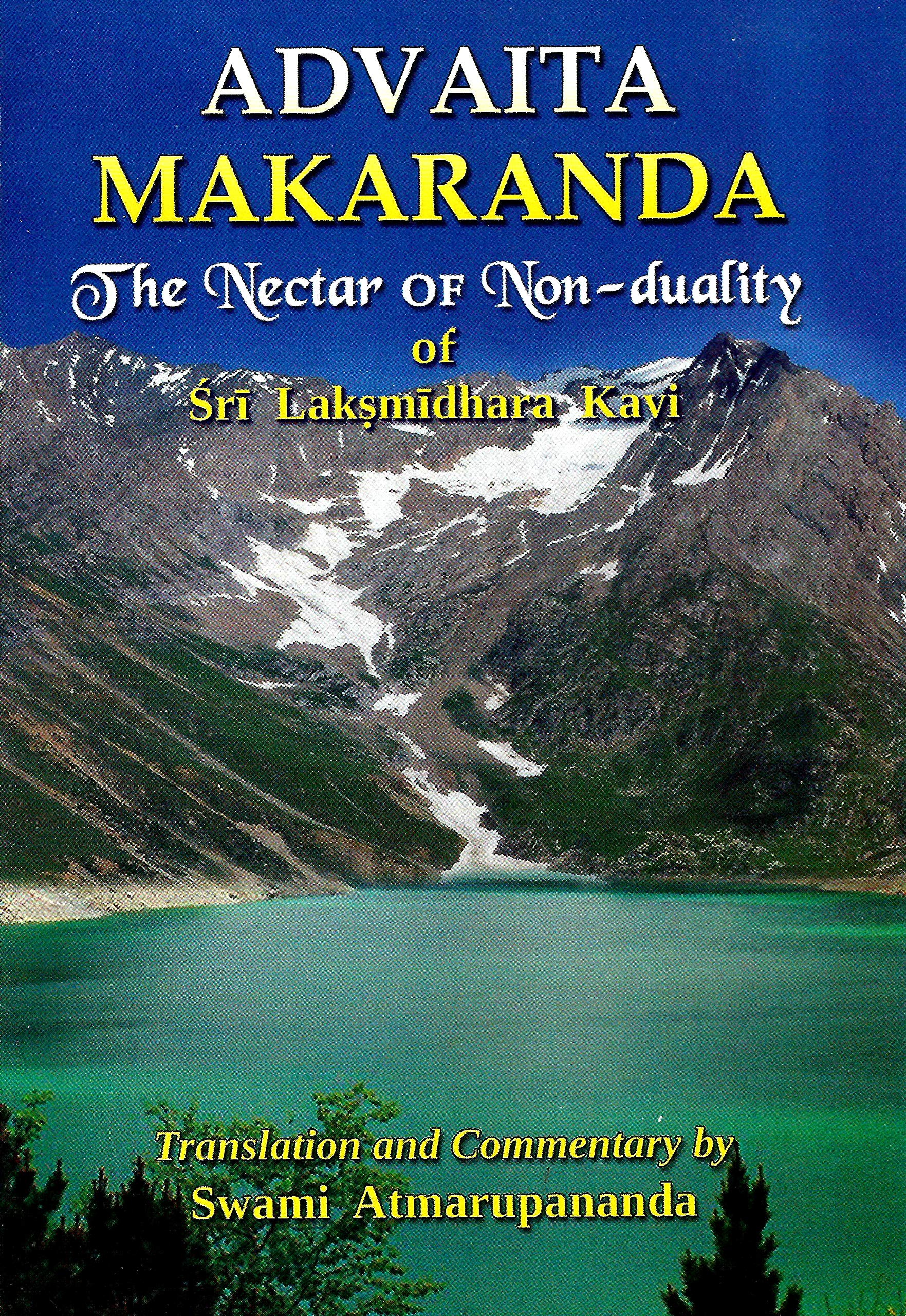 Advaita Makaranda - The Nectar of Non-duality of Sri ...