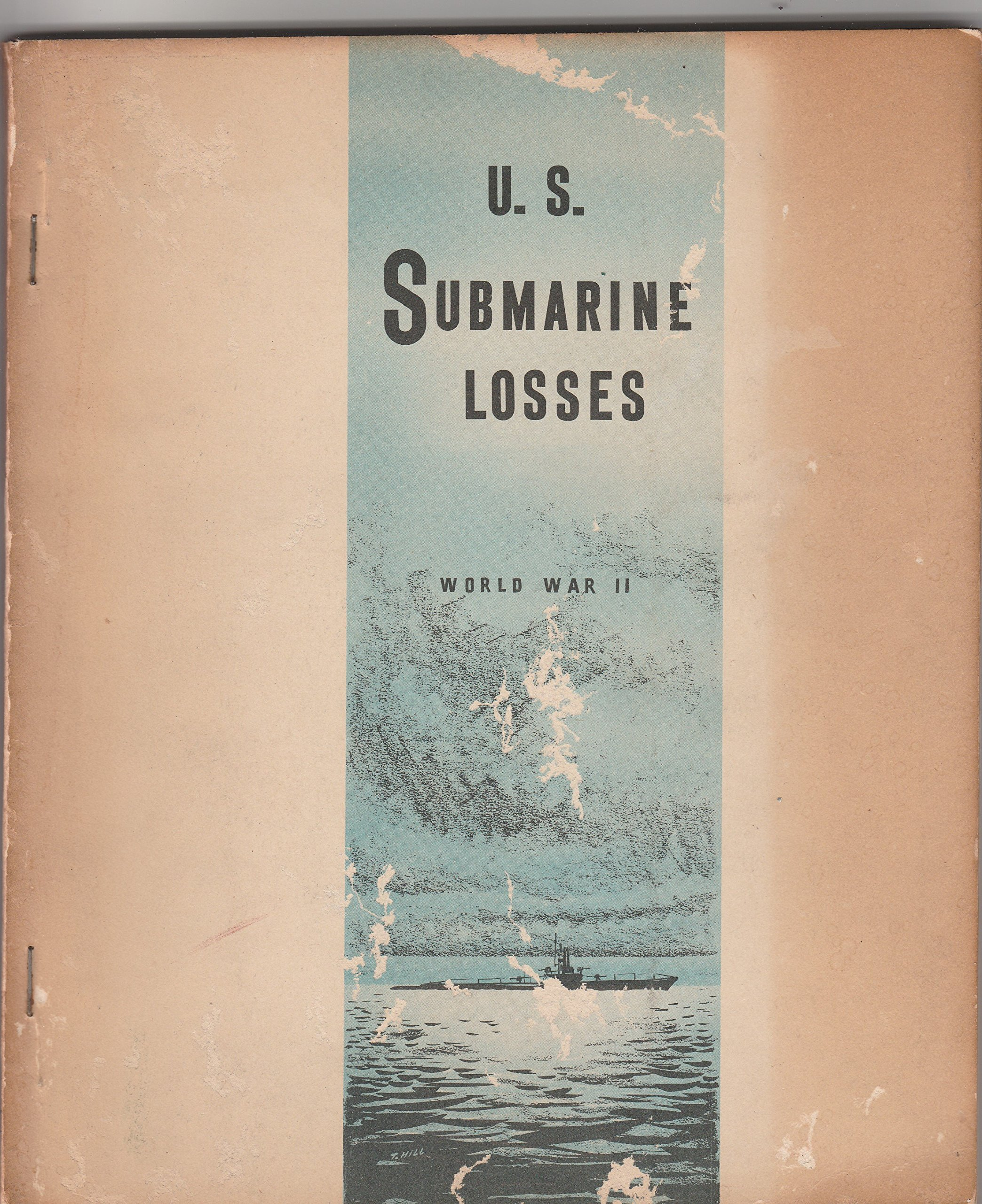 U.S. SUBMARINE LOSSES: WORLD WAR II
