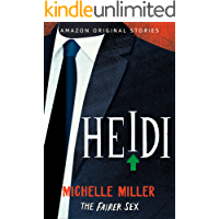 Heidi (The Fairer Sex collection Book 4)