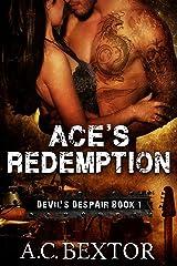 Ace's Redemption (Devil's Despair Book 1) Kindle Edition