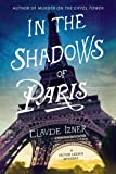 In the Shadows of Paris: A Victor Legris Mystery (Victor Legris Mysteries)