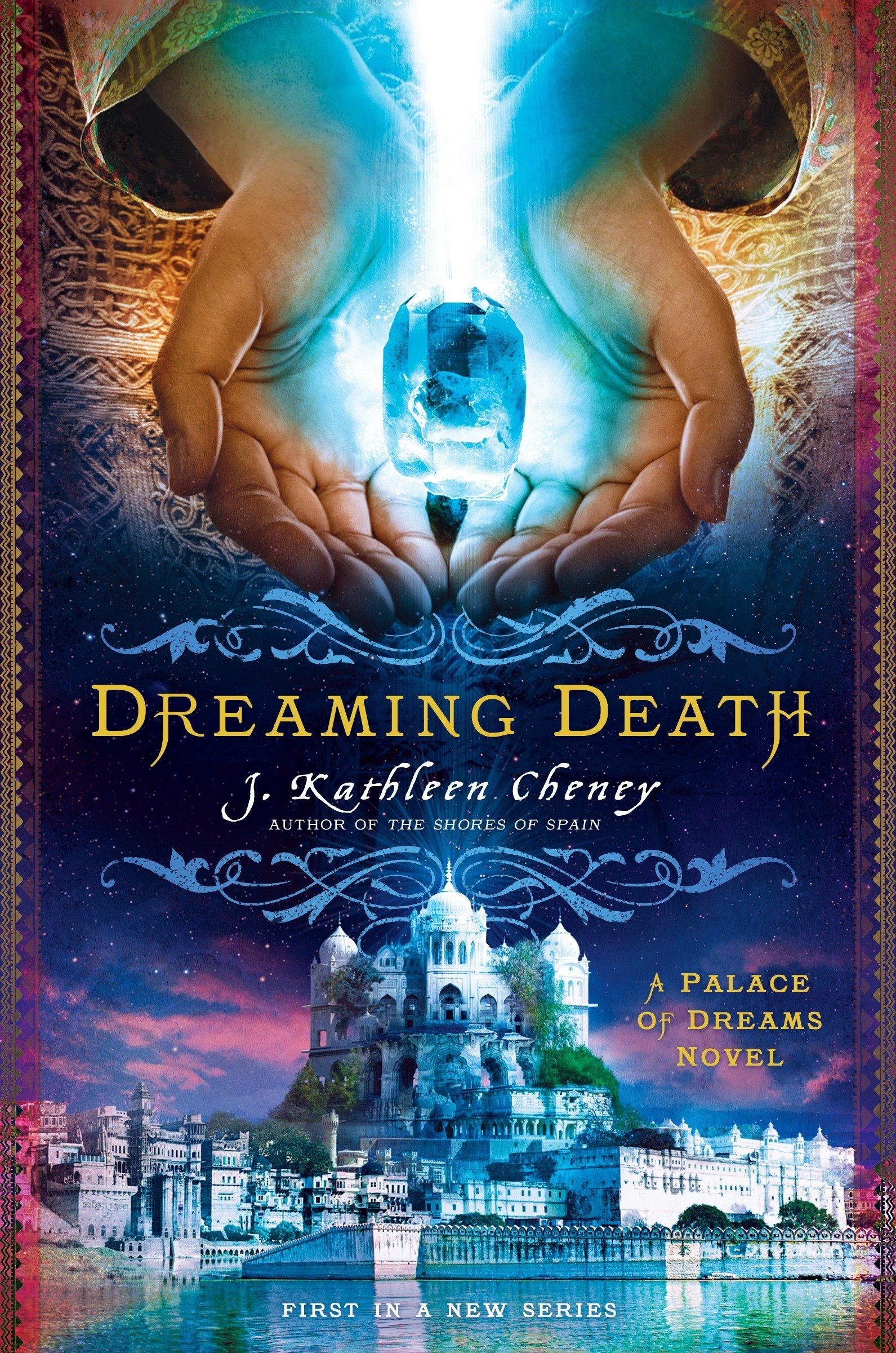 Dreaming Death (Palace of Dreams): J. Kathleen Cheney: 9780451472939 ...