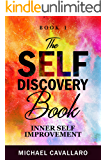 The Self-Discovery Book (Inner Self-Improvement 1)