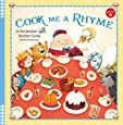 Cook Me a Rhyme: In the kitchen with Mother Goose