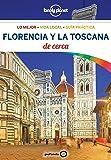 Florencia y la Toscana De cerca (Guías De cerca Lonely Planet)